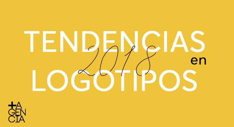 Tendencias del diseño de logotipos para el 2018